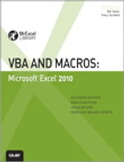 VBA and Macros: Microsoft Excel 2010 - Microsoft Excel 2010 ebook by Bill Jelen, Tracy Syrstad