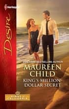 King's Million-Dollar Secret ebook by Maureen Child