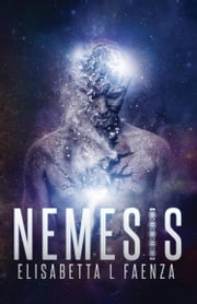 Nemesis - From the Diaries of Captain John Duffy ebook by Elisabetta Faenza