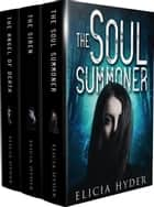 ebook The Soul Summoner Series Books 1-3 de Elicia Hyder