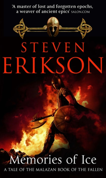 Memories Of Ice - (Malazan Book Of The Fallen 3) ebook by Steven Erikson