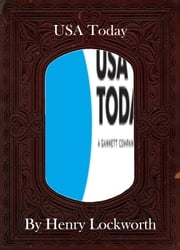 USA Today ebook by Henry Lockworth,Lucy Mcgreggor,John Hawk