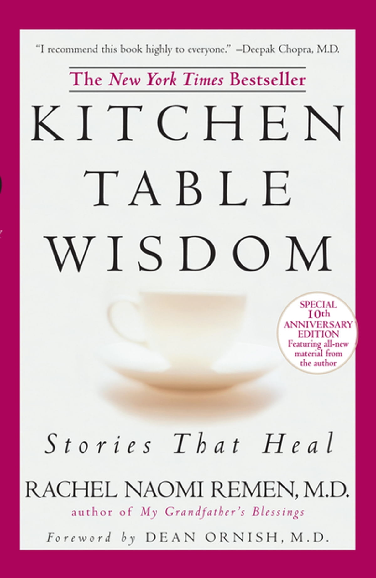 Kitchen Table Wisdom Ebook By Rachel Naomi Remen 9781101655238 Rakuten Kobo United States