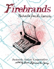 Firebrands - Portraits of the Americas ebook by Shaun Slifer,Bec Young