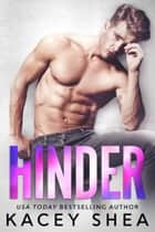 Hinder ebook by Kacey Shea