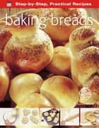 Baking Breads ebook by Gina Steer