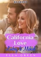 California Love - Lindsey und Michael. Erotischer Roman ebook by Ella Green
