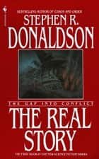 The Real Story ebook by Stephen R. Donaldson