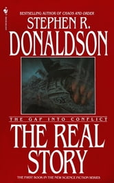 The Real Story - The Gap into Conflict ebook by Stephen R. Donaldson