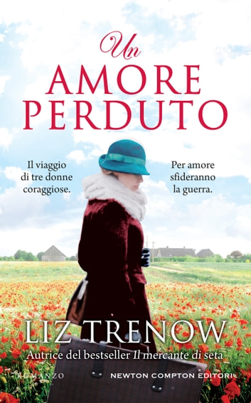 Un amore perduto eBook by Liz Trenow