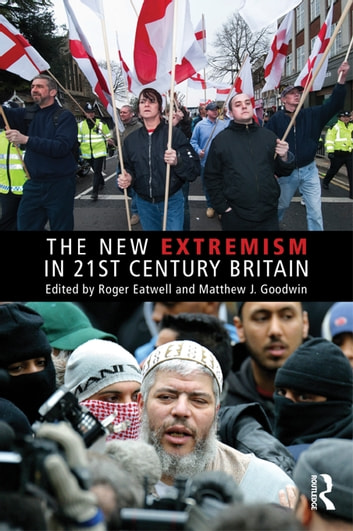 The New Extremism in 21st Century Britain ebook by