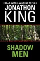 Shadow Men ebook by Jonathon King