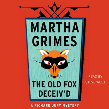 The Old Fox Deceived audiobook by Martha Grimes