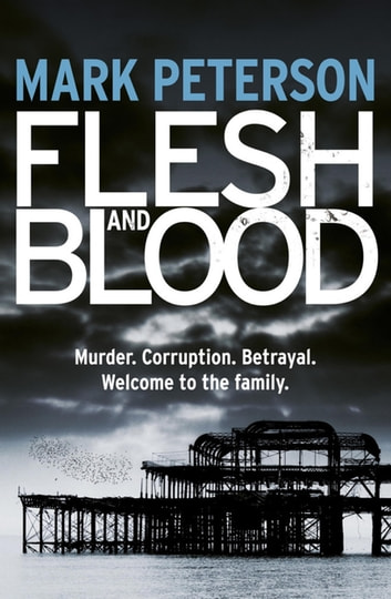 Flesh and Blood ebook by Mark Peterson