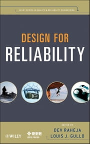 Design for Reliability ebook by Dev G. Raheja,Louis J. Gullo