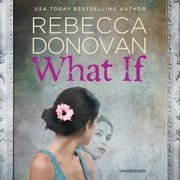 What If audiobook by Rebecca Donovan