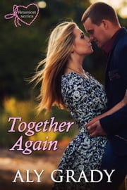 Together Again ebook by Aly Grady