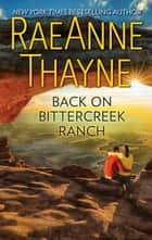 Back on Bittercreek Ranch ebook by RaeAnne Thayne