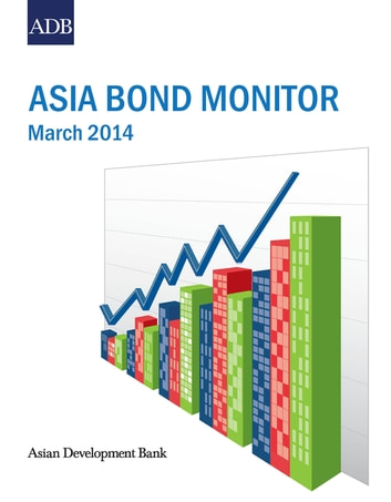 Asia Bond Monitor - March 2014 ebook by Asian Development Bank