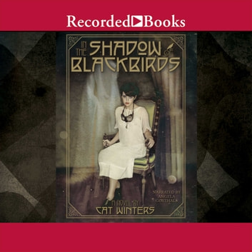 In the Shadow of Blackbirds audiobook by Cat Winters