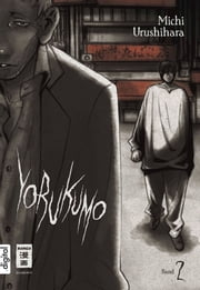 Yorukumo 02 ebook by Michi Urushihara, Sakura Ilgert