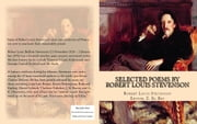 Selected Poems by Robert Louis Stevenson: With Biography ebook by Robert Louis Stevenson, Editor-in-chief Z El Bey