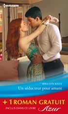 Un séducteur pour amant - Un aveu impossible - (promotion) ebook by Mira Lyn Kelly, Emma Darcy