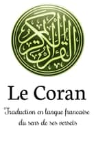 Le Coran eBook by Allah