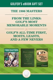 Golfer's eBook Gift Set - Classic golf stories from The Masters, Jack Nicklaus, Scotland, and beyond ebook by Lyons Press