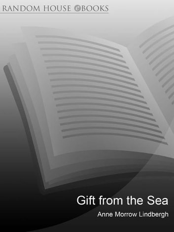 Gift from the Sea ebook by Anne Morrow Lindbergh