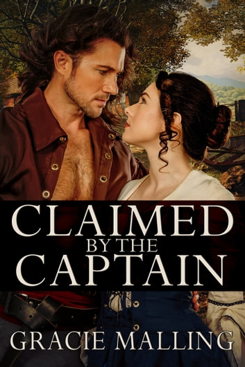 Claimed by the Captain ebook by Gracie Malling