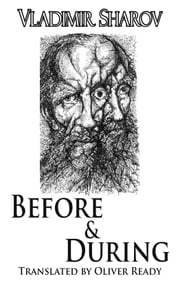 Before and During ebook by Vladimir Sharov