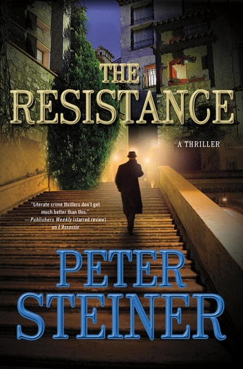 The Resistance - A Thriller eBook by Peter Steiner
