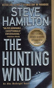The Hunting Wind - An Alex McKnight Mystery ebook by Steve Hamilton