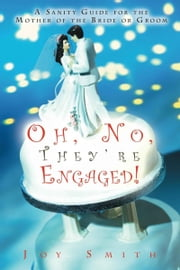 Oh, No. They're Engaged! ebook by Joy Smith