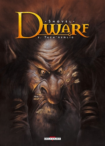 Dwarf T03 - Tach'Nemlig eBook by Shovel