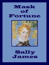 Mask of Fortune ebook by Sally James