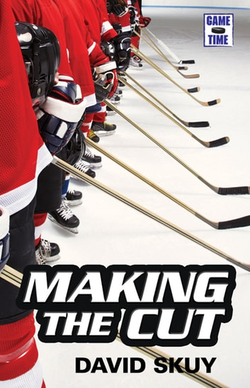 Making the Cut ebook by David Skuy