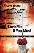 Love Me If You Must (Patricia Amble Mystery Book #1)