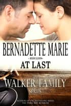 At Last ebook by Bernadette Marie