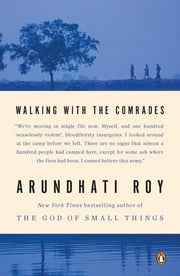 Walking with the Comrades ebook by Arundhati Roy