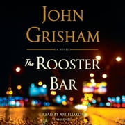 The Rooster Bar audiobook by John Grisham