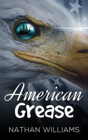 American Grease ebook by Nathan Williams