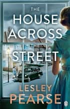 The House Across the Street ebook by