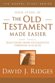The Old Testament Made Easier, Part 3 ebook by David J. Ridges
