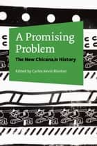 A Promising Problem ebook by Carlos Kevin Blanton