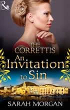 An Invitation to Sin (Mills & Boon M&B) (Sicily's Corretti Dynasty, Book 2) ebook by Sarah Morgan