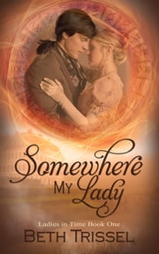 Somewhere My Lady ebook by Beth  Trissel