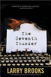The Seventh Thunder ebook by Larry Brooks