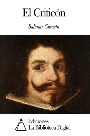El Criticón ebook by Baltasar Gracián